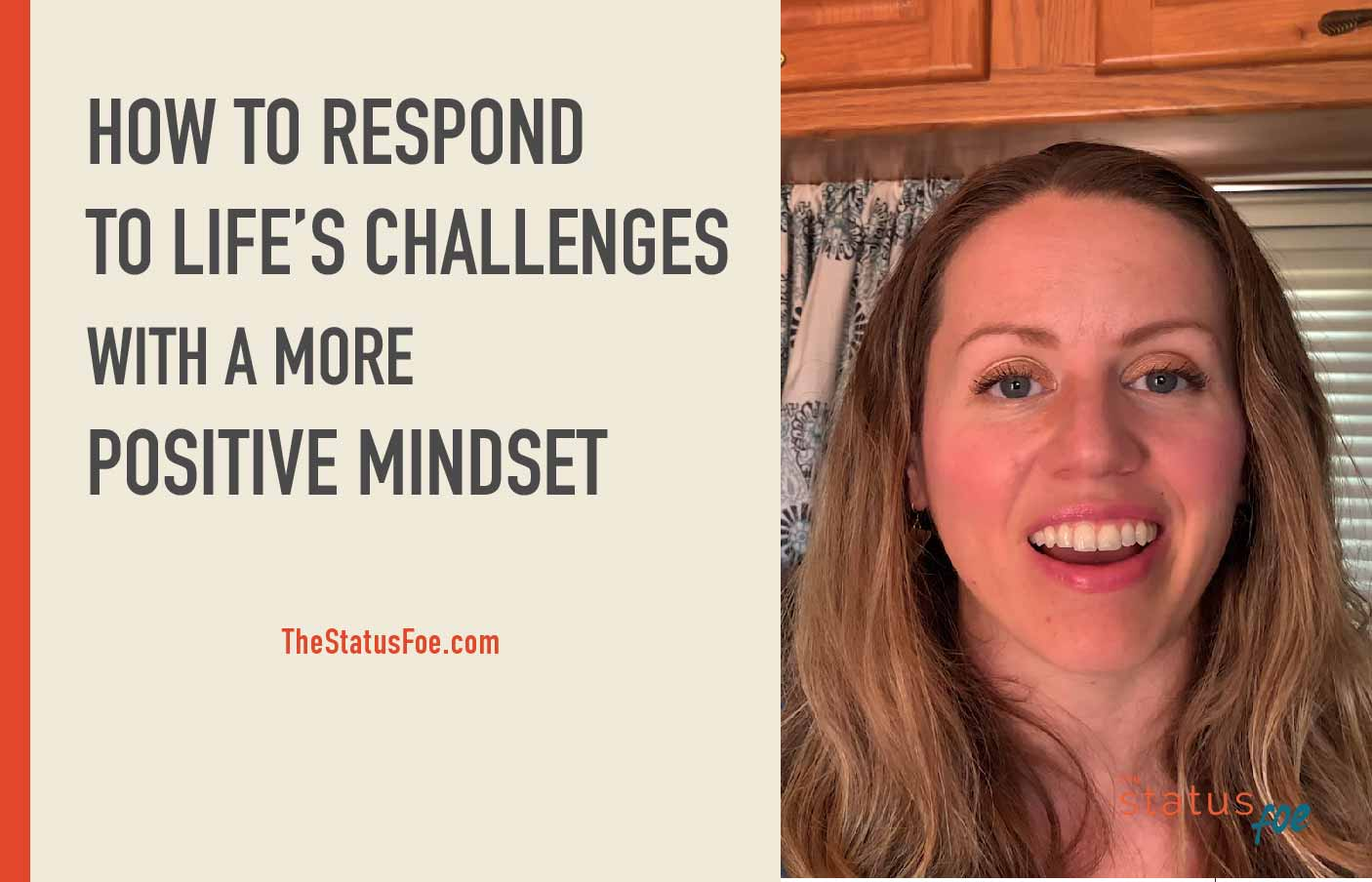 How to respond to life's challenges with a more positive mindset