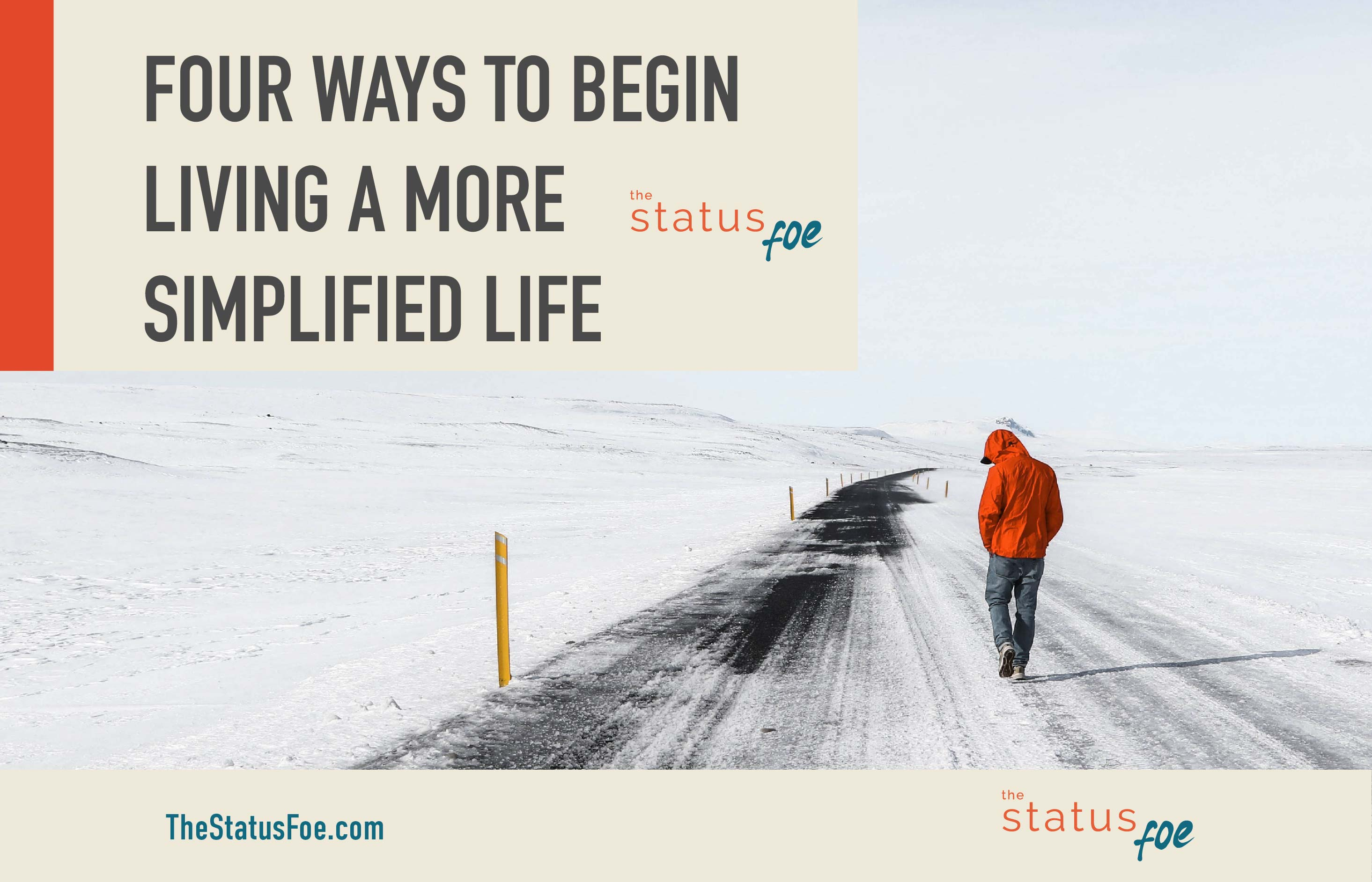 Four Ways to Begin Living a More Simplified Life