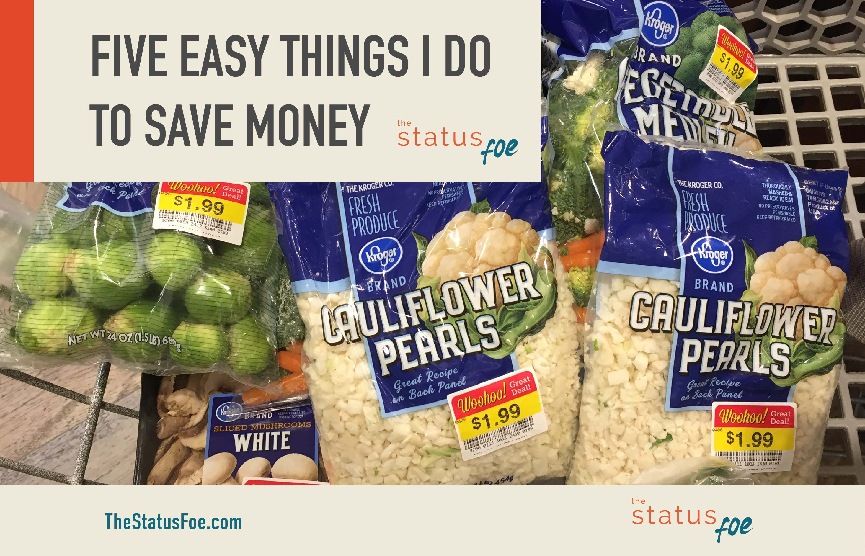 Five Easy Things I Do to Save Money