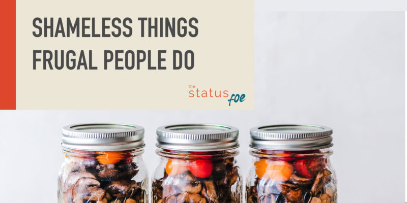 Shameless things frugal people do  |  frugal living & simple life