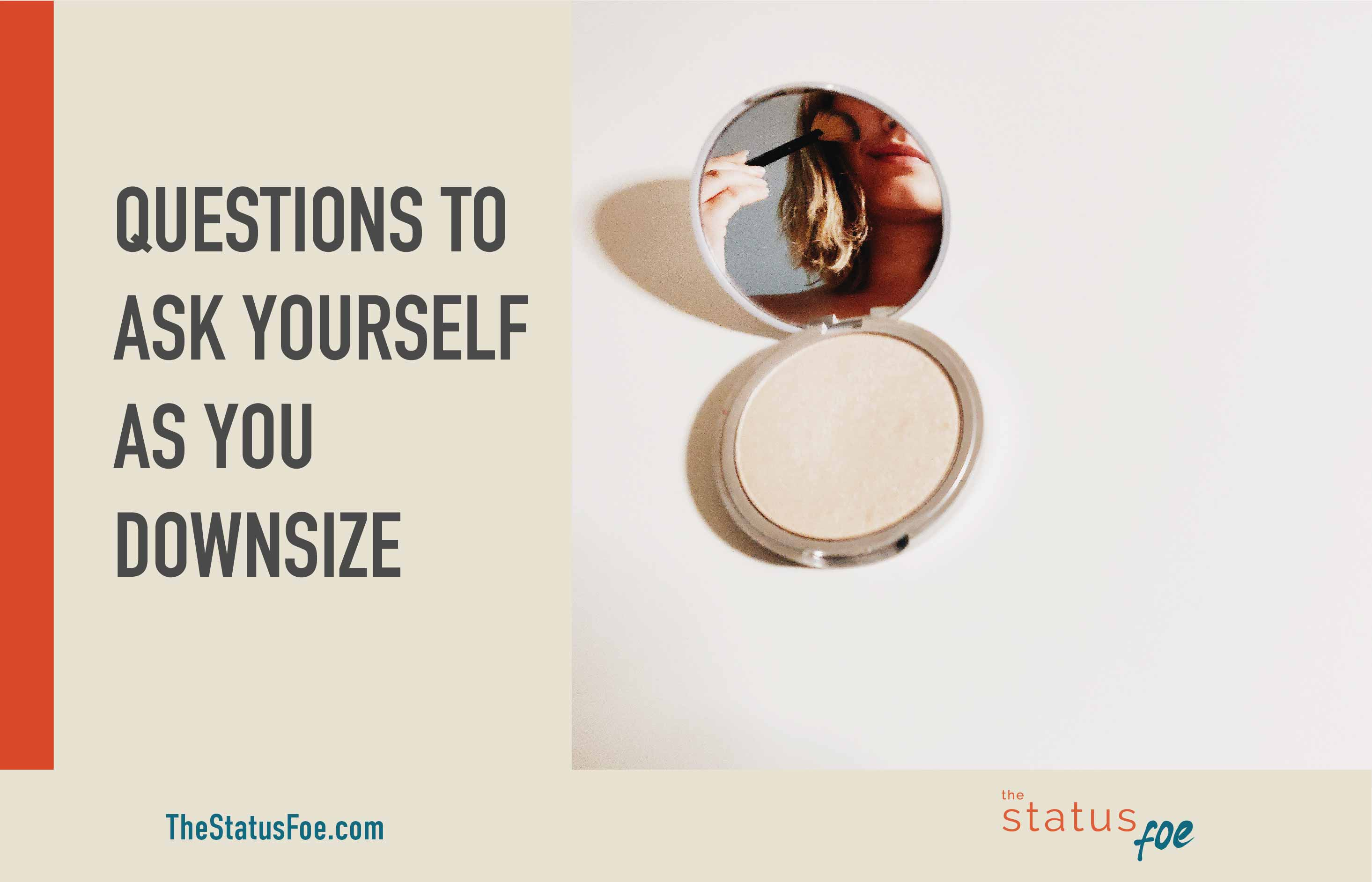 Questions to ask yourself as you downsize – minimalist declutters