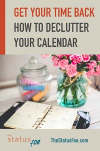 How to Declutter Your Calendar and Get Your Time Back