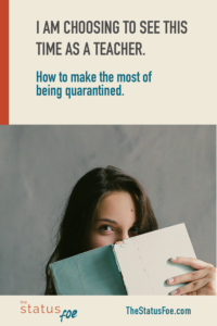 how to make the most of being quarantined